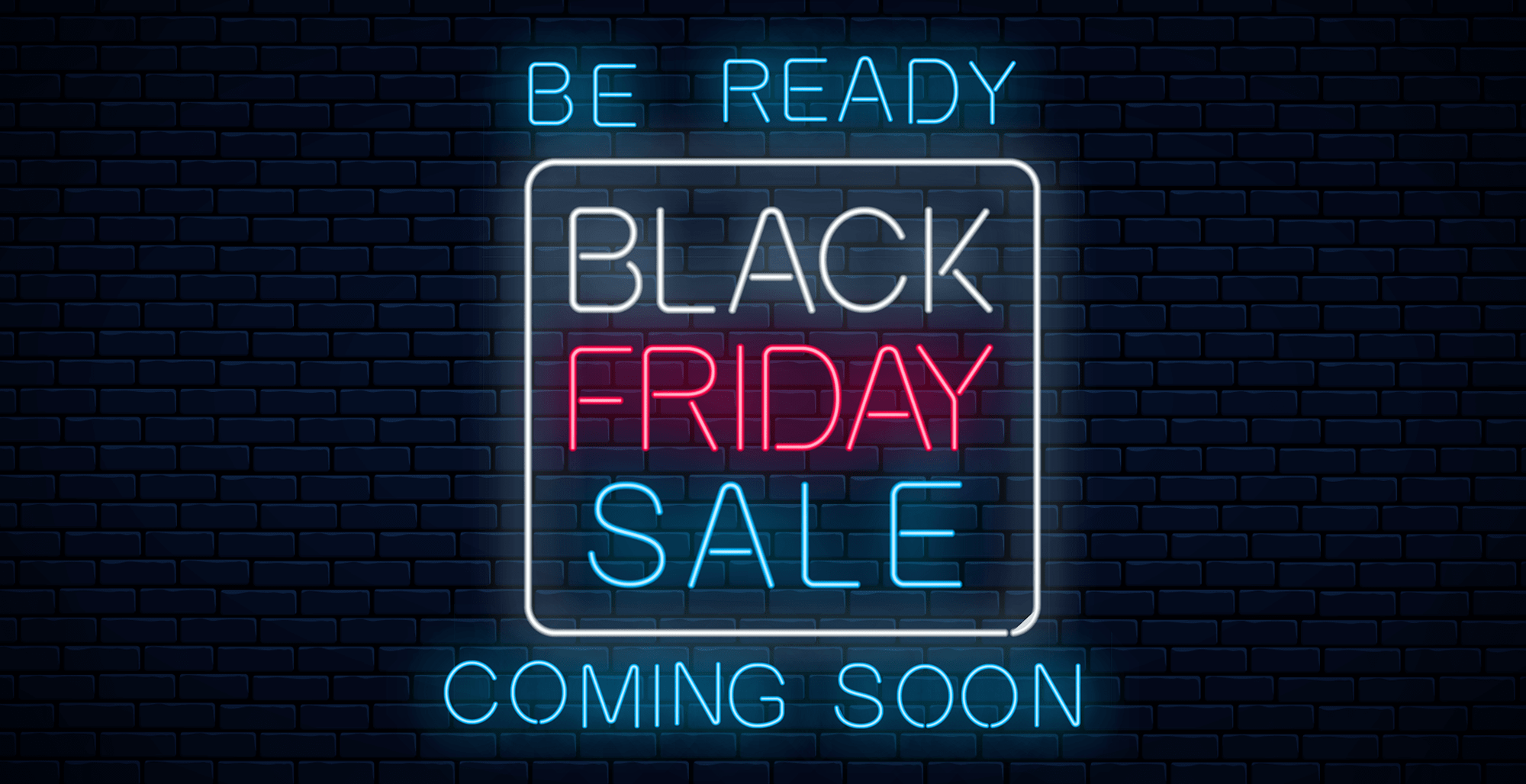 Black Friday is coming...be ready!